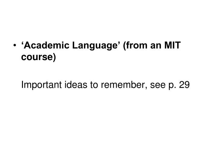 'Academic Language' (from an MIT course)