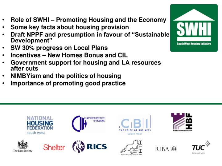Role of SWHI – Promoting Housing and the Economy