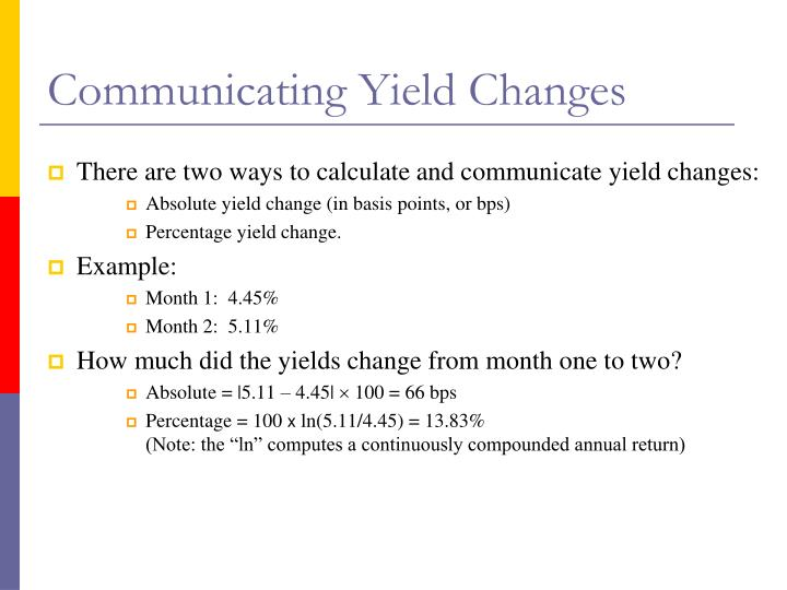 Communicating Yield Changes