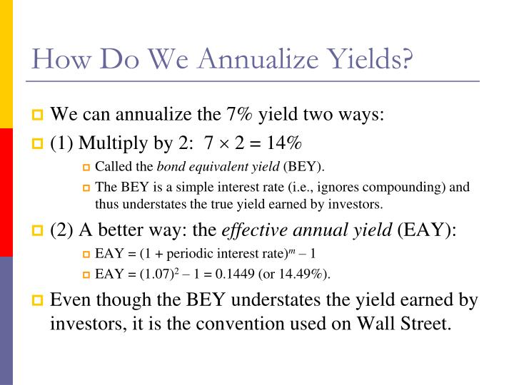 How Do We Annualize Yields?