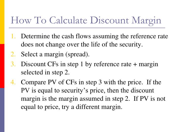 How To Calculate Discount Margin