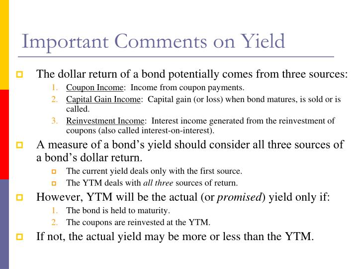 Important Comments on Yield
