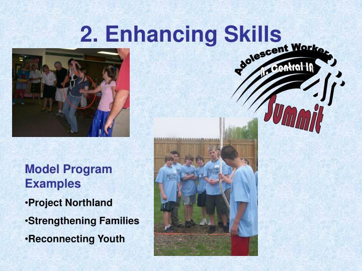 2. Enhancing Skills