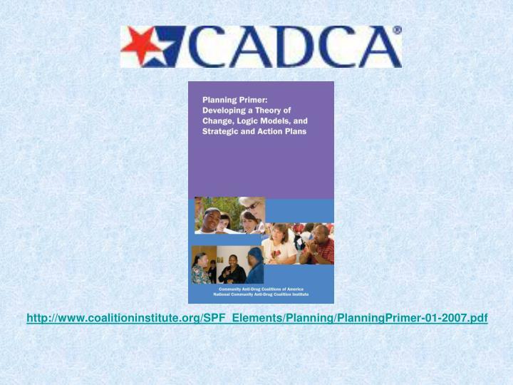 http://www.coalitioninstitute.org/SPF_Elements/Planning/PlanningPrimer-01-2007.pdf