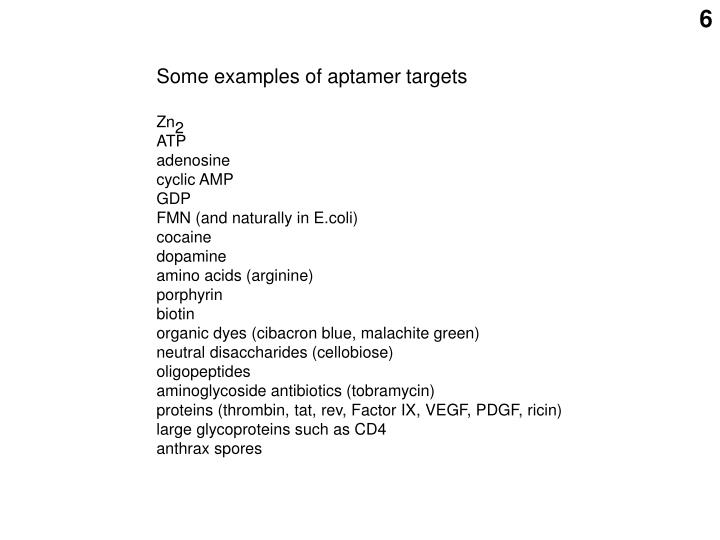 Some examples of aptamer targets