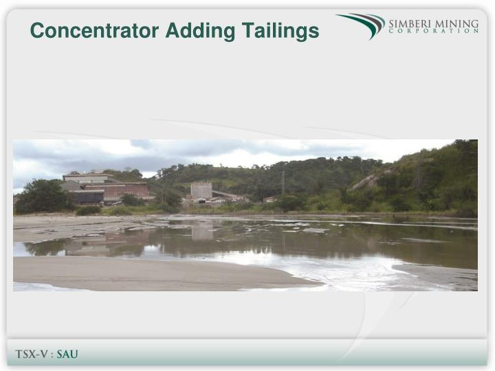 Concentrator Adding Tailings