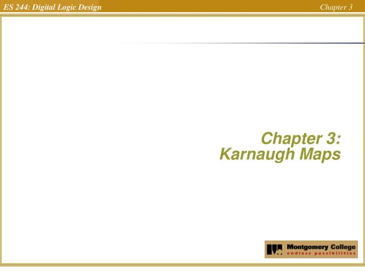 Chapter 3 karnaugh maps