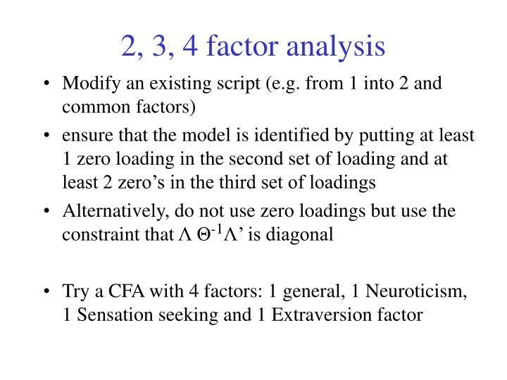 2, 3, 4 factor analysis