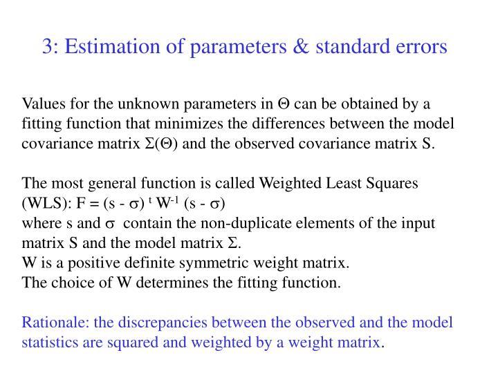 3: Estimation of parameters & standard errors