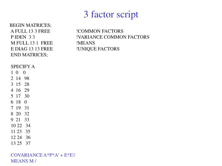3 factor script