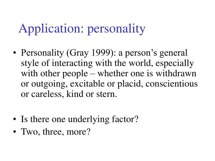 Application: personality