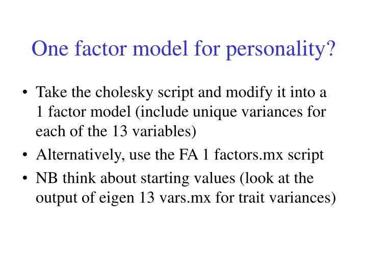 One factor model for personality?