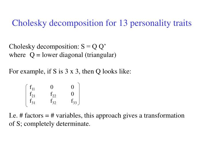Cholesky decomposition for 13 personality traits