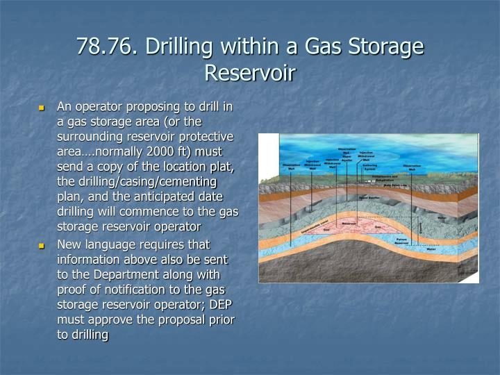 78.76. Drilling within a Gas Storage Reservoir