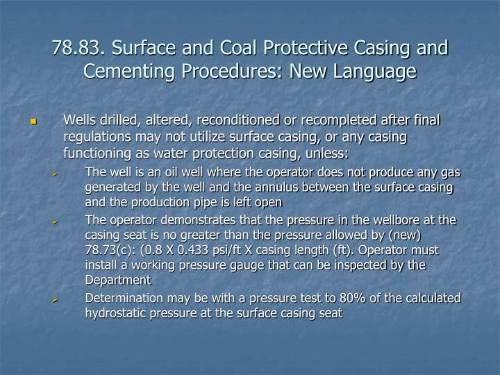 78.83. Surface and Coal Protective Casing and Cementing Procedures: New Language