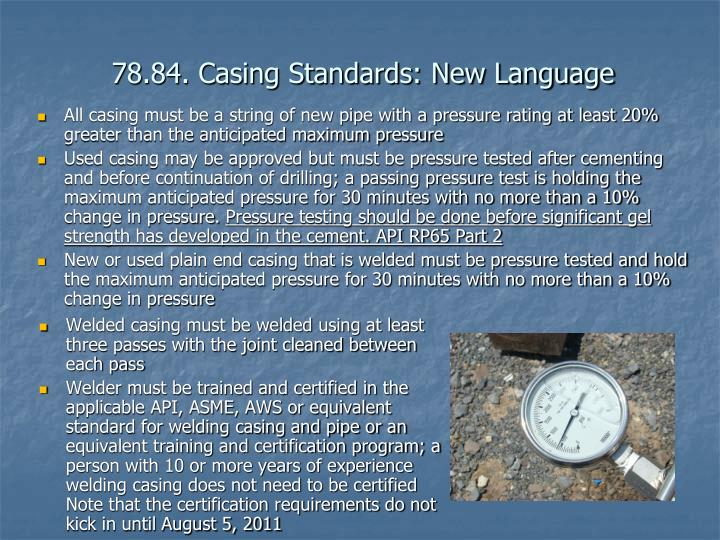 78.84. Casing Standards: New Language