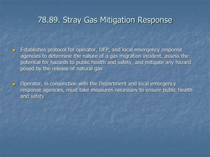 78.89. Stray Gas Mitigation Response