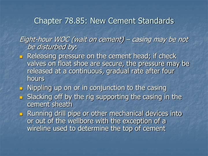 Chapter 78.85: New Cement Standards