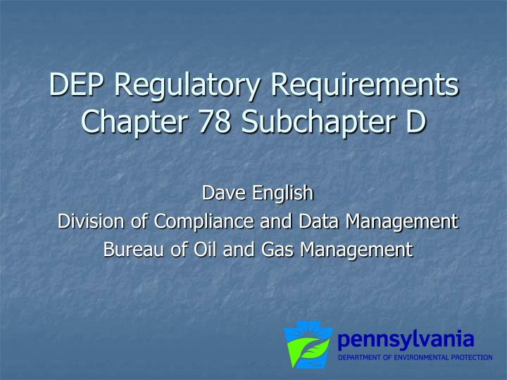 Dep regulatory requirements chapter 78 subchapter d