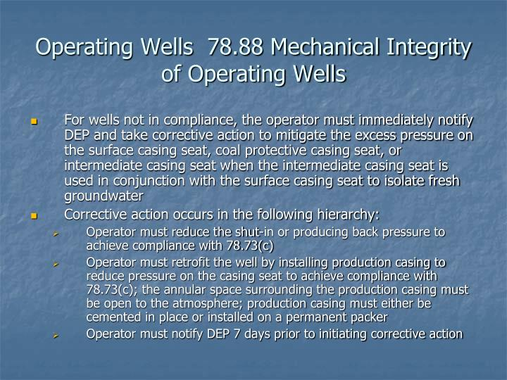 Operating Wells  78.88 Mechanical Integrity of Operating Wells