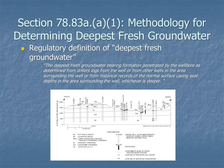 Section 78.83a.(a)(1): Methodology for Determining Deepest Fresh Groundwater