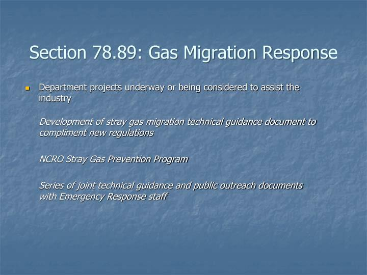 Section 78.89: Gas Migration Respons