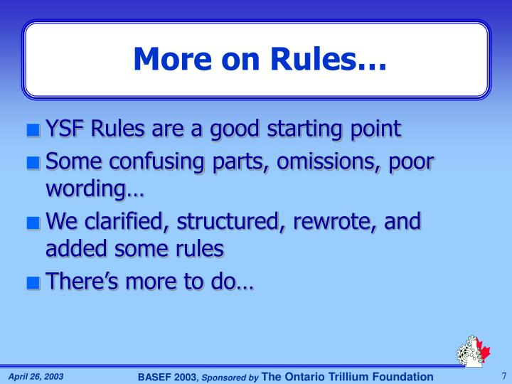 More on Rules…