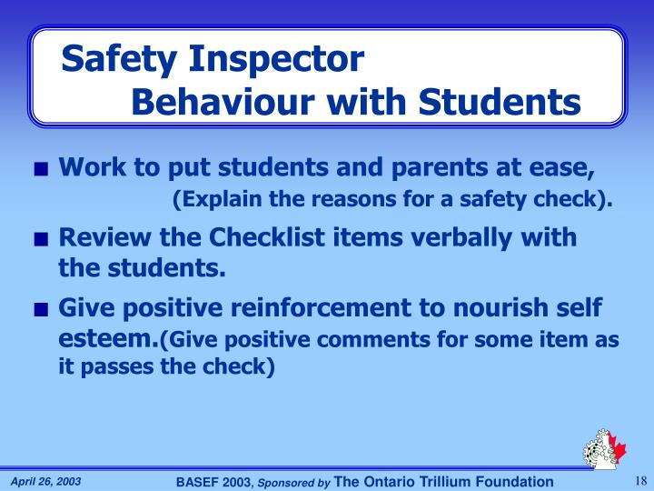 Safety Inspector Behaviour with Students