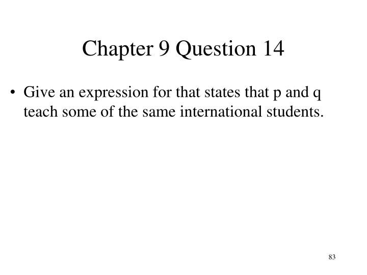 Chapter 9 Question 14