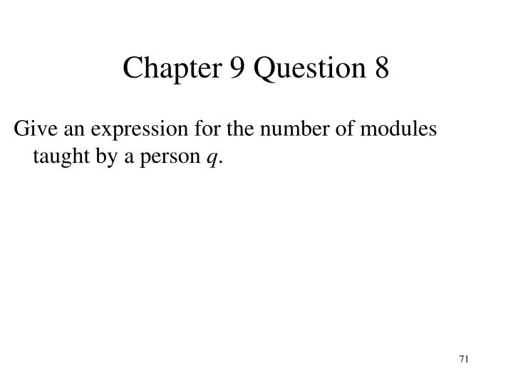 Chapter 9 Question 8