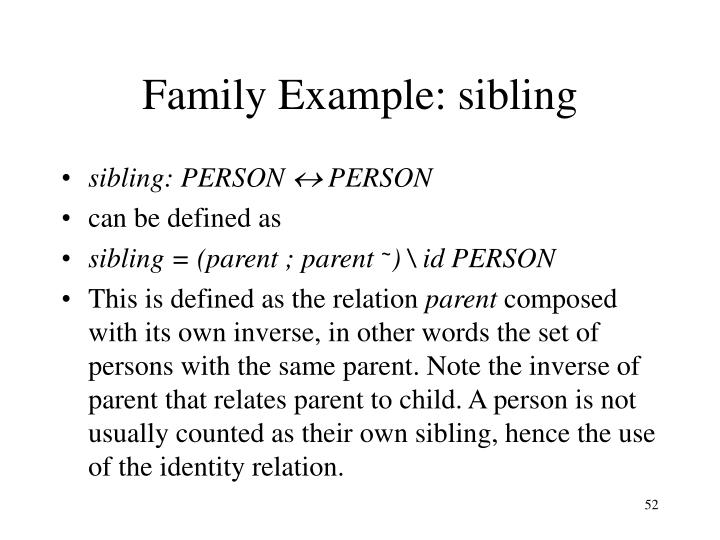 Family Example: sibling