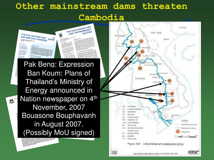 Other mainstream dams threaten Cambodia