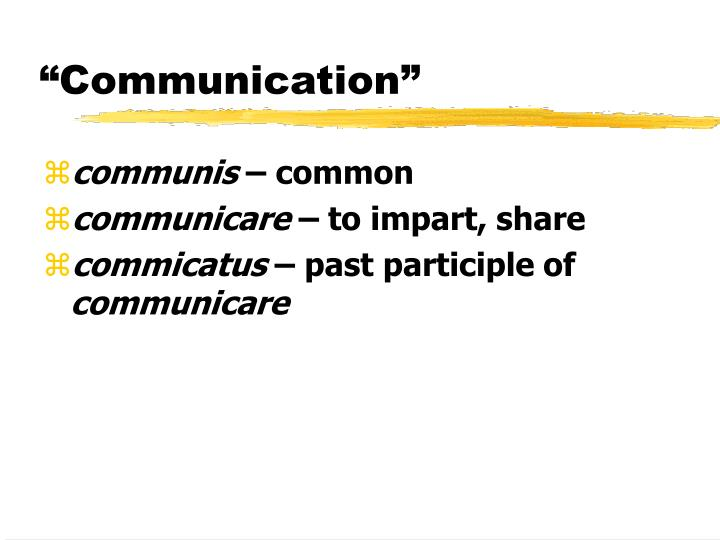 """Communication"""