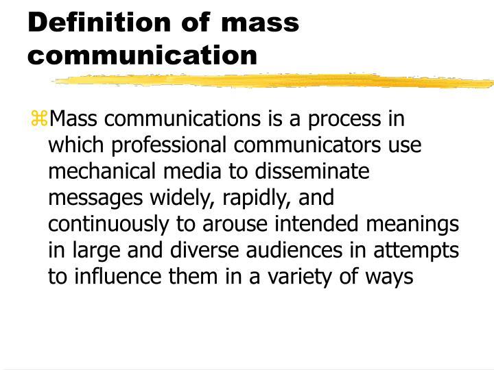Definition of mass communication