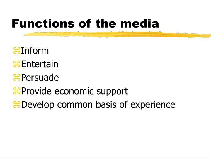 Functions of the media