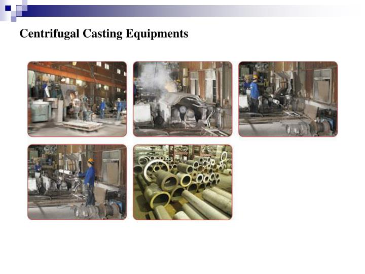 Centrifugal Casting Equipments