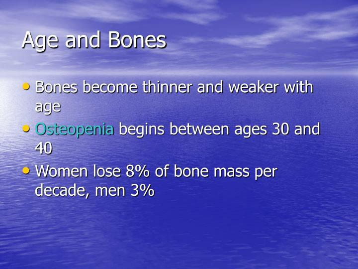Age and Bones