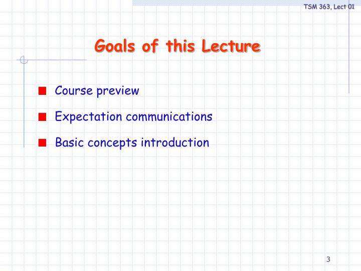 Goals of this lecture
