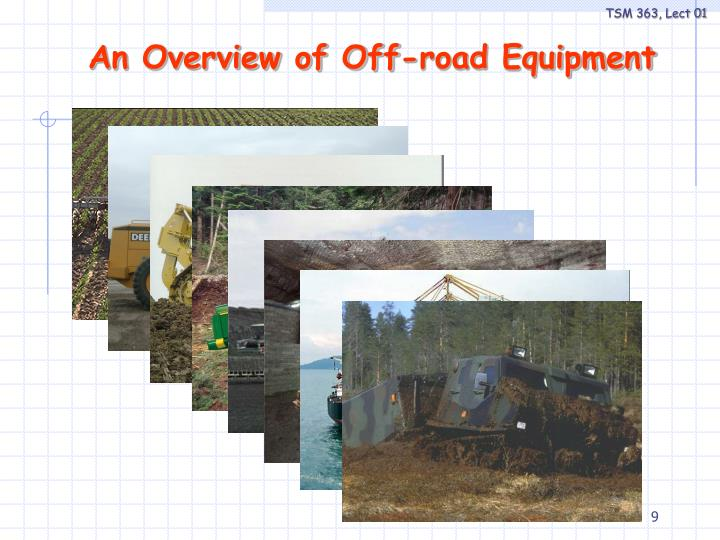 An Overview of Off-road Equipment