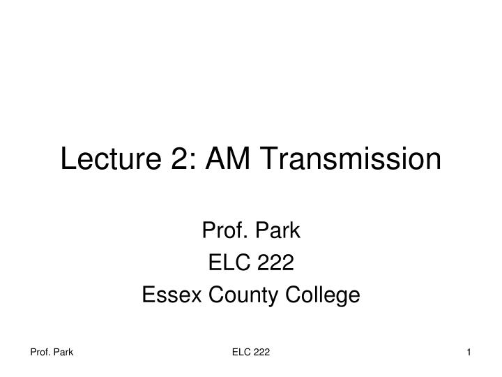 Lecture 2: AM Transmission
