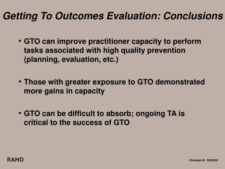 Getting To Outcomes Evaluation: Conclusions