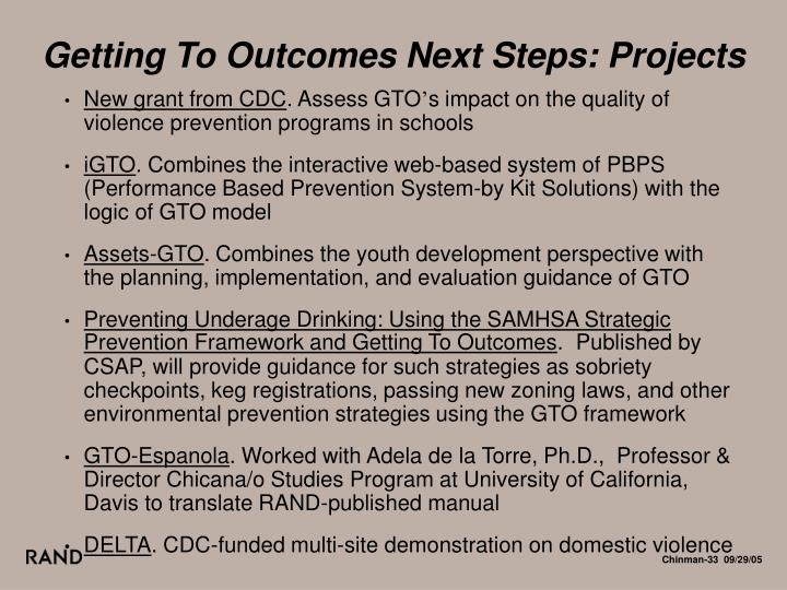 Getting To Outcomes Next Steps: Projects