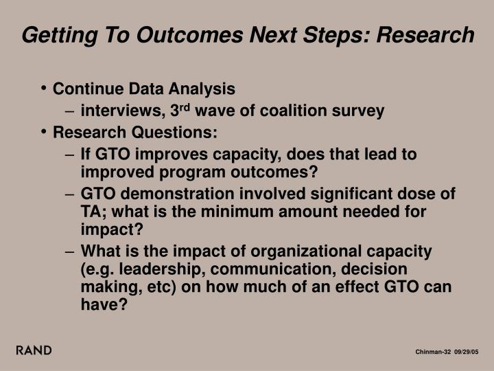Getting To Outcomes Next Steps: Research