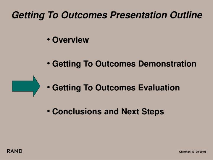Getting To Outcomes Presentation Outline