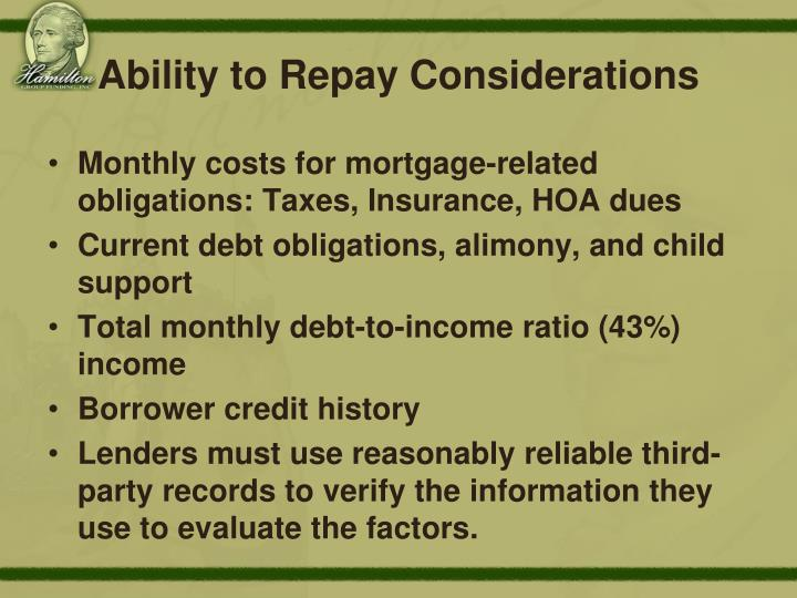 Ability to Repay Considerations