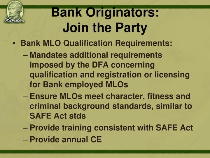 Bank Originators: