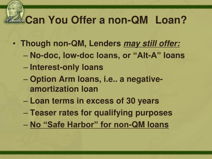 Can You Offer a non-QM Loan?