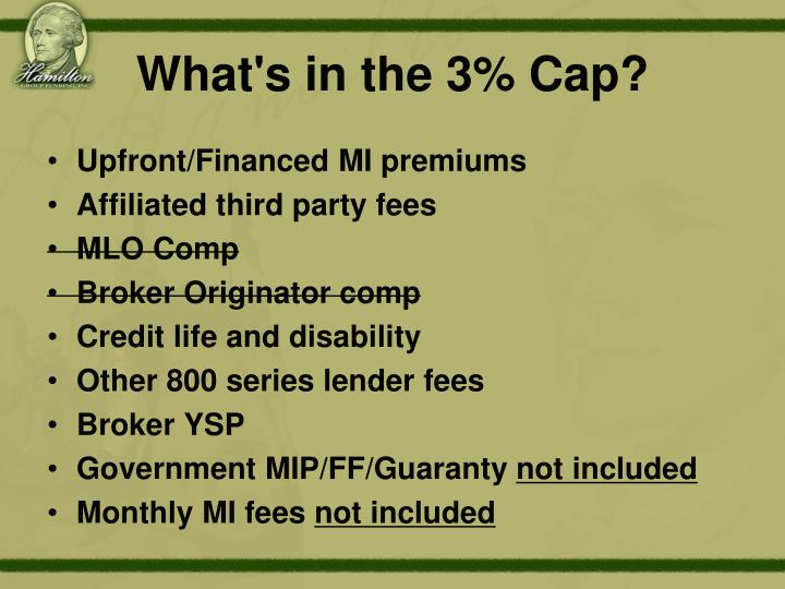 What's in the 3% Cap?
