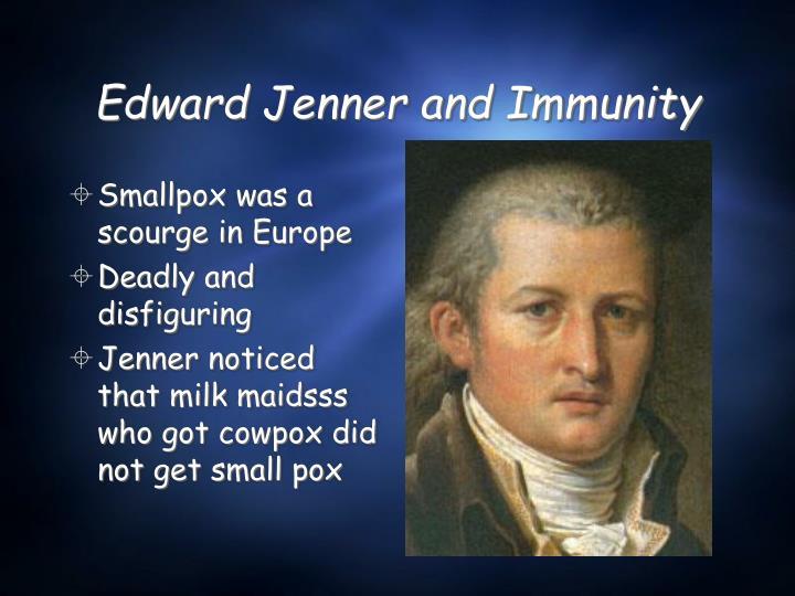 Edward Jenner and Immunity