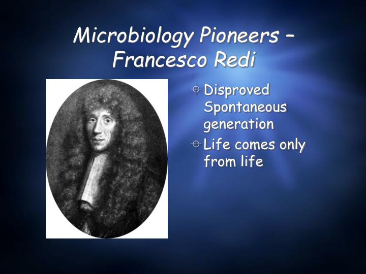 Microbiology Pioneers – Francesco Redi